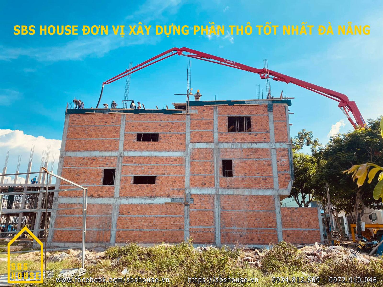 SBS HOUSE Xây dựng phần thô Đà Nẵng