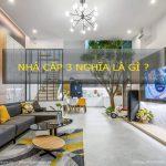 Nhà cấp 3 là gì? Phân loại nhà tại Việt Nam